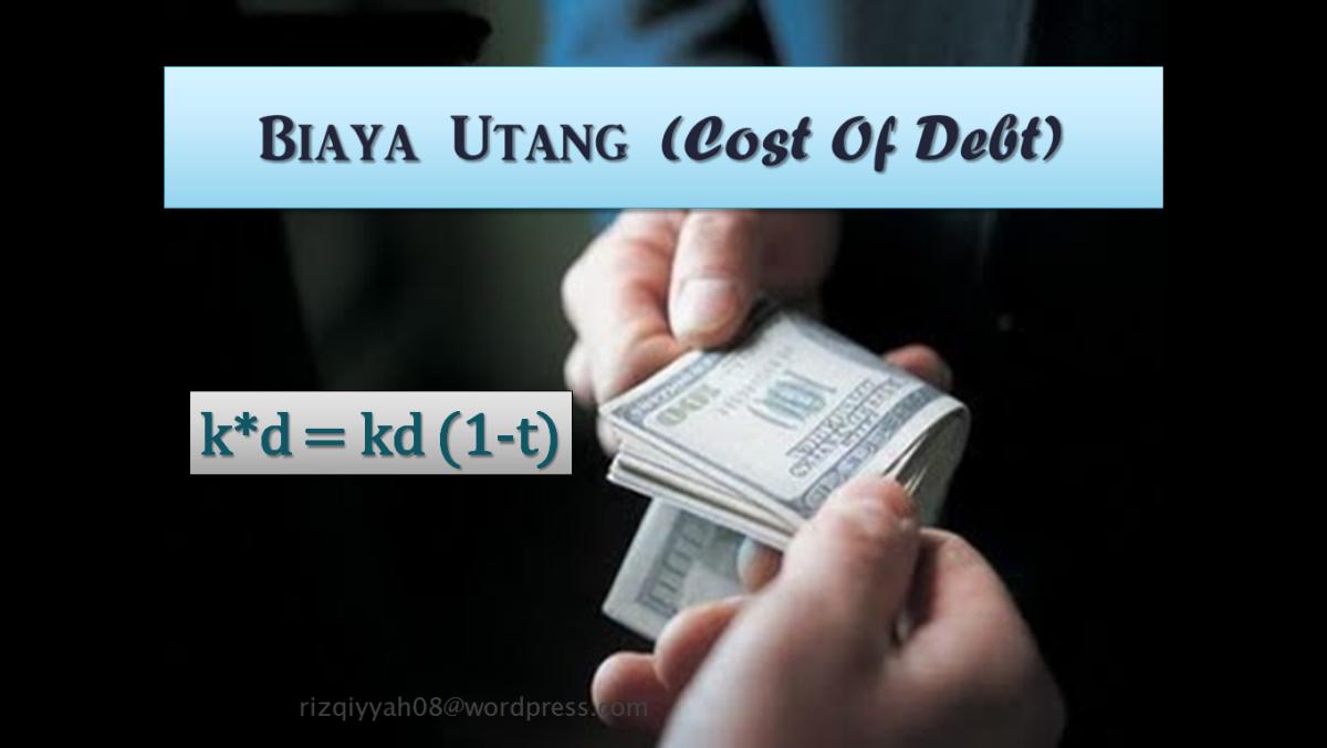 Biaya Utang (Cost of Debt)